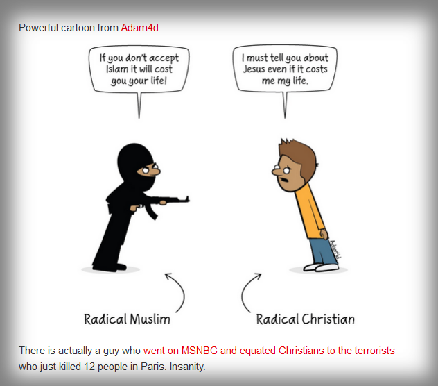 "Joshua Riddle of the U.S.A. Young conservatives does find this ""The most powerful cartoon you will see about ""Radical Muslims"" and ""Radical Christians"""""