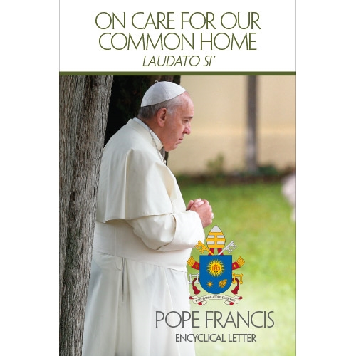 Encyclical Letter  Laudato Si' by the Roman Catholic pope Francis I, on Care for our common home
